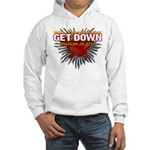 Get Down Hooded Sweatshirt