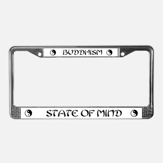 Buddhism License Plate Frame State of mind