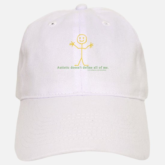 Autistic doesn't define all of me. Baseball Baseball Cap
