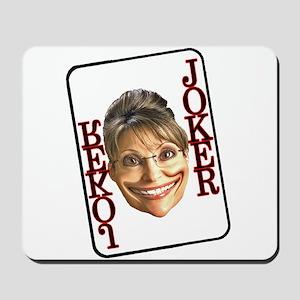 It's a Joke Mousepad