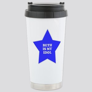 Beth Is My Idol Stainless Steel Travel Mug