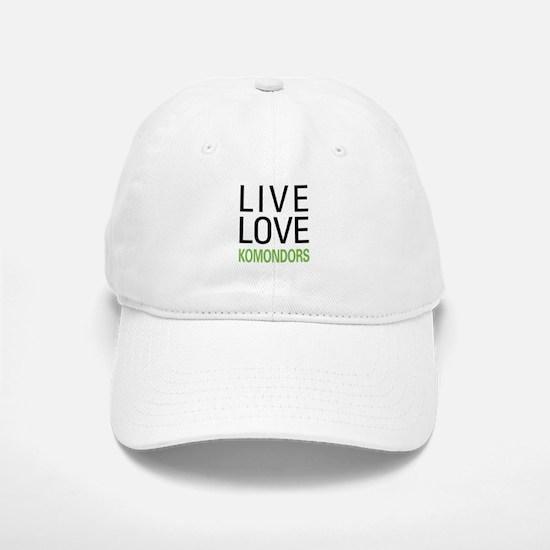 Live Love Komondors Baseball Baseball Cap