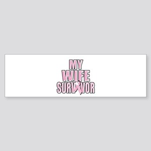 My Wife is a Survivor Sticker (Bumper)