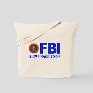 FBI Female Body Inspector Tote Bag