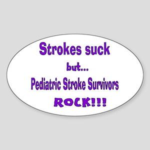 Strokes suck...Survivors rock! Sticker (Oval)