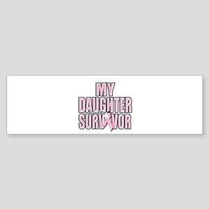 My Daughter is a Survivor Sticker (Bumper)