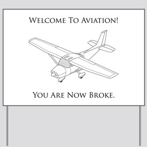 Welcome To Aviation! Yard Sign