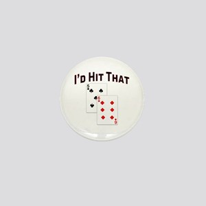 I'd hit that Mini Button
