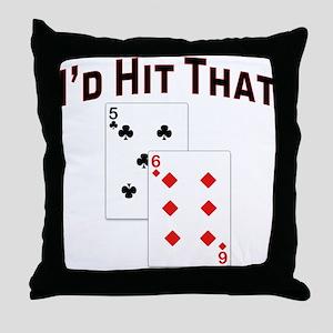 I'd hit that Throw Pillow