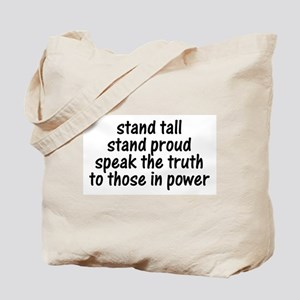 Tall Proud Truth Tote Bag