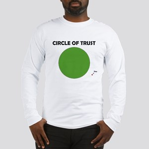 Circle of Trust Long Sleeve T-Shirt