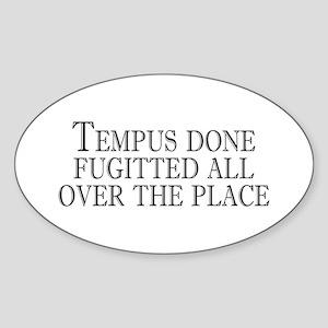 tempus fugitted Oval Sticker