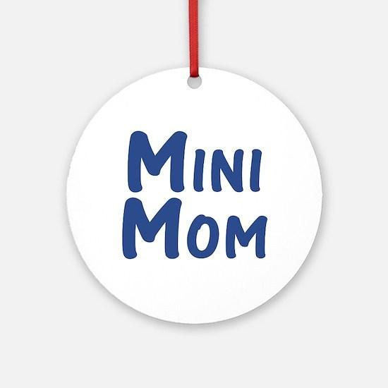 Mini Mom Ornament (Round)