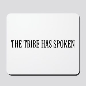 The tribe has spoken Mousepad