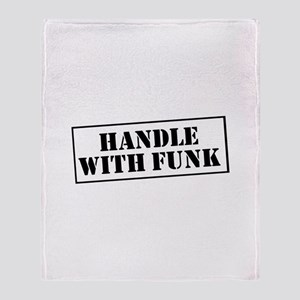 Handle with Funk Throw Blanket