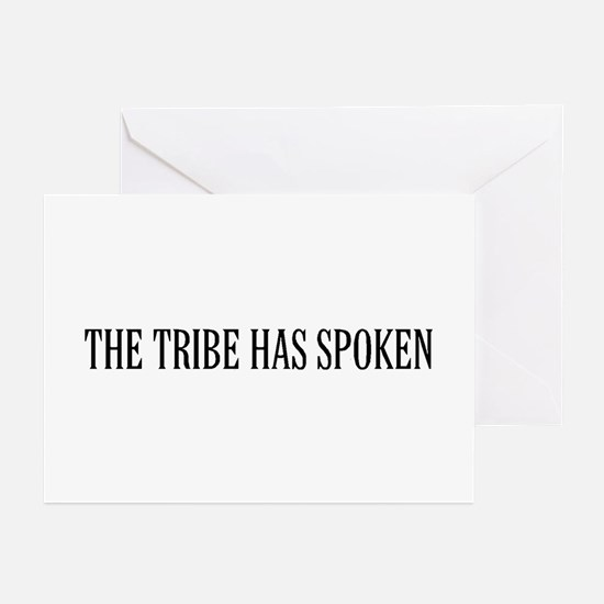 The tribe has spoken Greeting Cards (Pk of 10)
