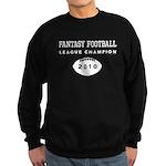 Fantasy Football League Champ Sweatshirt (dark)