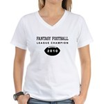 Fantasy Football League Champ Women's V-Neck T-Shi