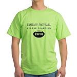 Fantasy Football League Champ Green T-Shirt
