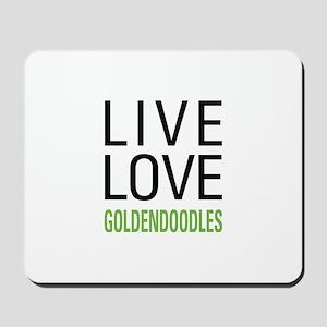 Live Love Goldendoodles Mousepad