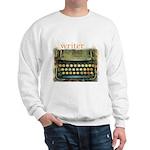 typewriter writer Sweatshirt