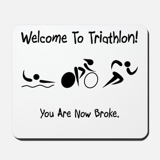Welcome To Triathlon! Mousepad