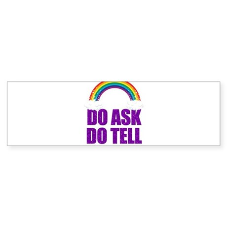 Do Ask, Do Tell Sticker (Bumper)