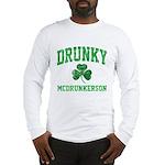 Drunky Long Sleeve T-Shirt