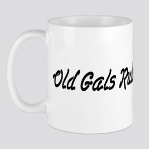 Old Gals Rule! Mug