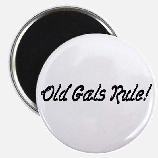 Old Gals Rule! Magnet