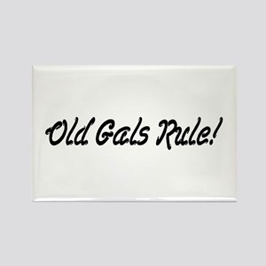 Old Gals Rule! Rectangle Magnet