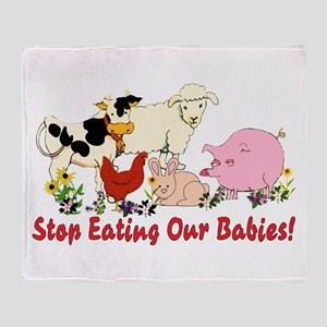 Stop Eating Our Babies Throw Blanket