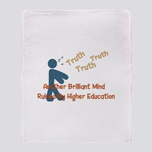 Wasted Education Throw Blanket