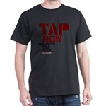 Tap Now, Hold Your peace BJJ Dark T-Shirt