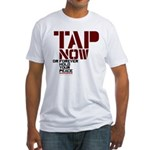 Tap Now, Hold Your peace BJJ Fitted T-Shirt