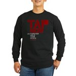 Tap Now or Hold Your Peace Long Sleeve Dark T-Shir