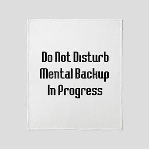Mental Backup Throw Blanket