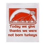 Thanksgiving Humor Blessing Throw Blanket