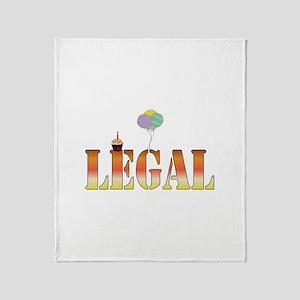 Finally Legal Birthday Throw Blanket
