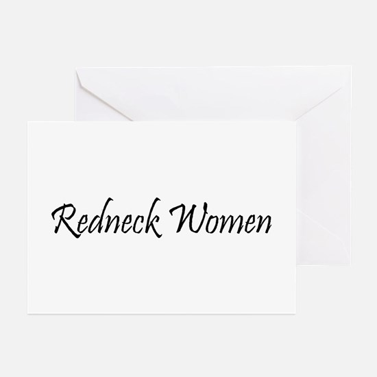 Redneck Women - Design 2 Greeting Cards (Package o