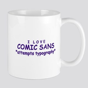 comicsans Mugs