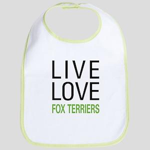 Live Love Fox Terriers Bib