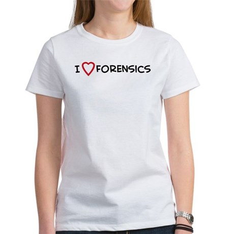 I Love Forensics Women's T-Shirt