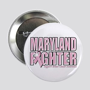 """Maryland Breast Cancer Fighter 2.25"""" Button"""