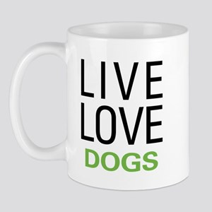 Live Love Dogs Mug