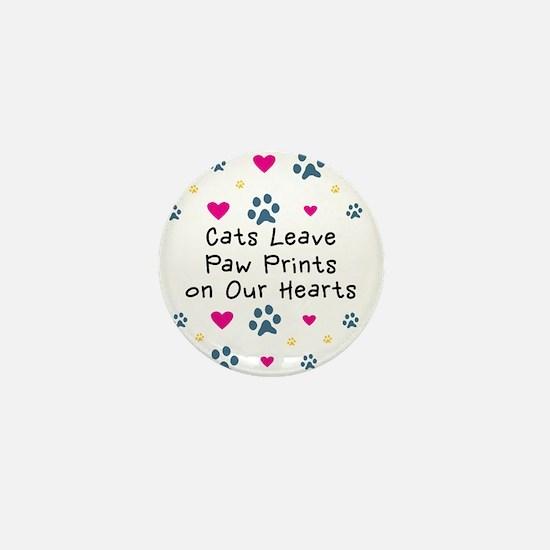 Cats Leave Paw Prints Mini Button