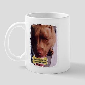 ALWAYS TAKES THE BAD RAP  Mug