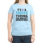 Trekkie Thing Blue Women's Light T-Shirt