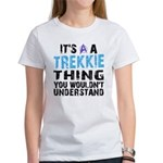 Trekkie Thing Blue Women's T-Shirt