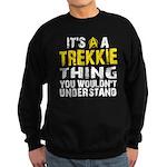 Trekkie Thing Sweatshirt (dark)